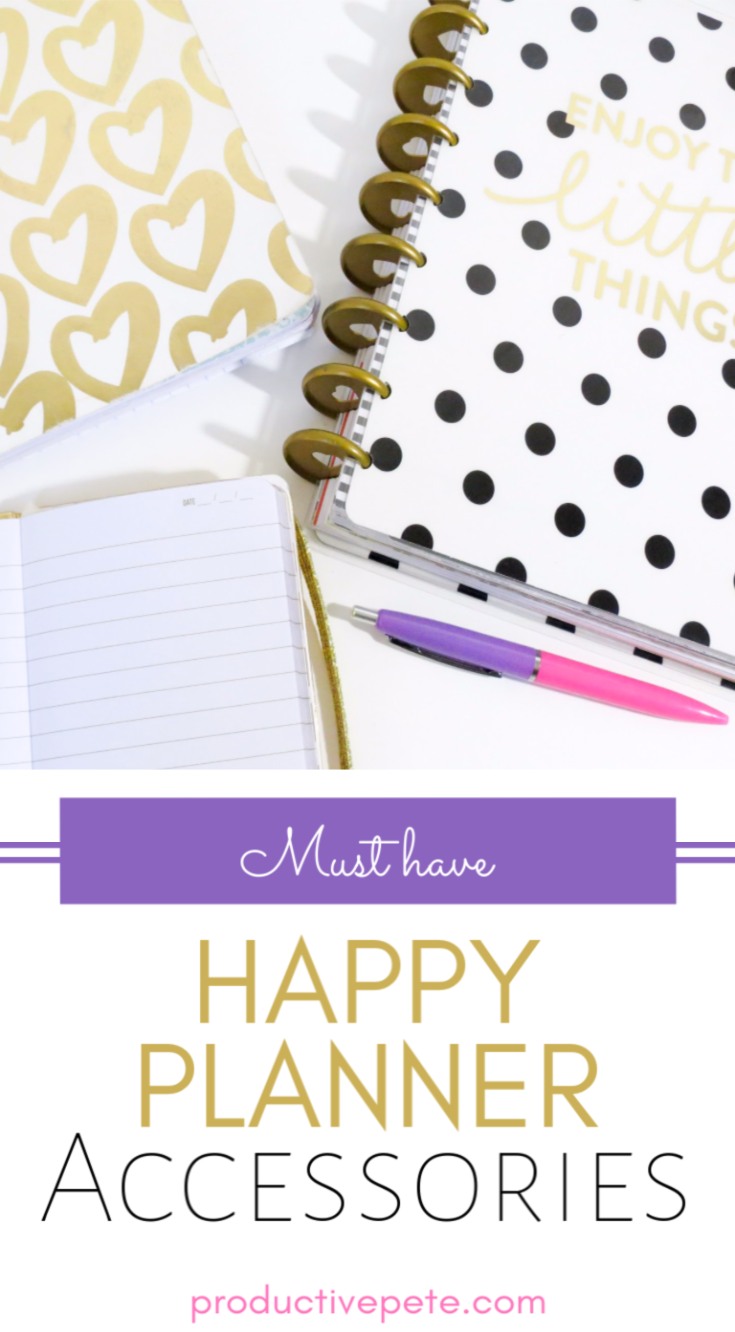 Ultimate Happy Planner Accessories Guide - Productive Pete