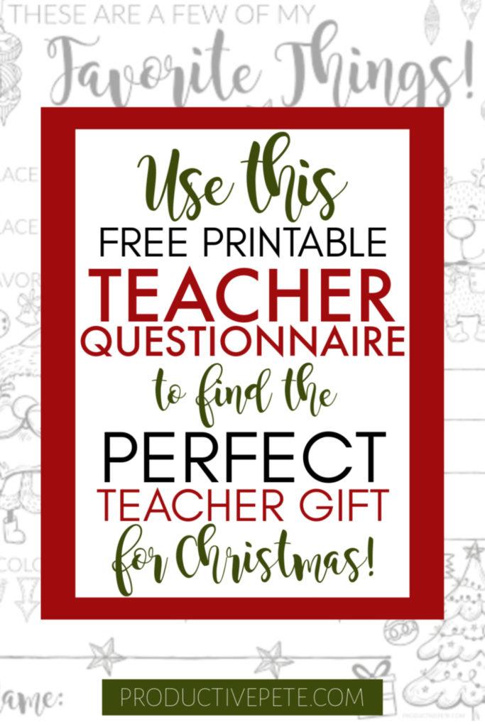 Teacher Gift Idea Questionnaire Printable For Christmas Productive Pete